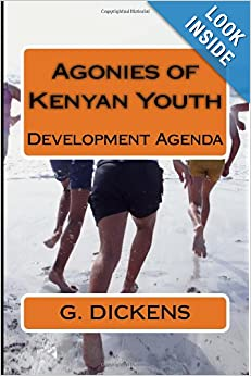 Agonies of Kenyan Youth: Agonies of the Youth ebook downloads