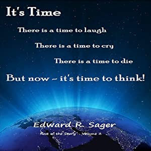 It's Time (Rest of the Story) | [Edward Sager]
