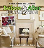 Before & After Decorating (Better Homes & Gardens Decorating) (0470488034) by Better Homes and Gardens