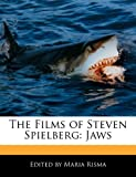 The Films of Steven Spielberg: Jaws