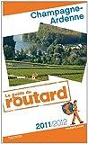 echange, troc Collectif - Guide du Routard Champagne-Ardenne 2011/2012