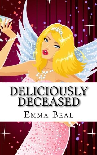 Deliciously Deceased: The demise of Tiffany Delamarre PDF