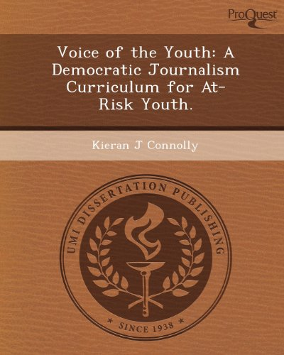 Voice of the Youth: A Democratic Journalism Curriculum for At-Risk Youth