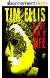 A Life for a Life: (Parish & Richards #1) (English Edition)
