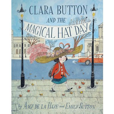 Clara Button and the Magical Hat Day (Hardback)