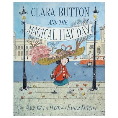 Clara Button and the Magical Hat Day (Paperback)
