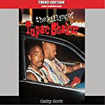 The Killing of Tupac Shakur | Cathy Scott