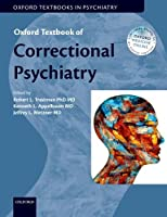 Oxford Textbook of Correctional Psychiatry (Oxford Textbooks in Psychiatry)