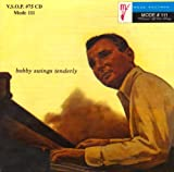 Bobby Swings Tenderly Bobby Troup