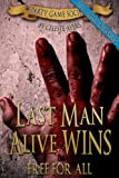 img - for Last Man Alive Wins 3: Free For All (#3) (Party Game Society) book / textbook / text book