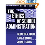 Ethics of School Administration (Professional Ethics in Education)