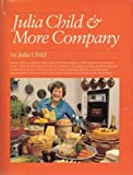 Julia Child & More Company (039450710X) by Child, Julia