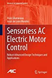 img - for Sensorless AC Electric Motor Control: Robust Advanced Design Techniques and Applications (Advances in Industrial Control) book / textbook / text book