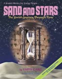 Sand And Stars: The Jewish Journey Through Time From The Sixteenth Century To The Present ( A Jewish History For Young People)