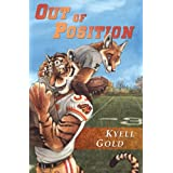 Out of Position ~ Kyell Gold
