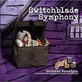 Sinister Nostalgia Switchblade Symphony