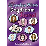 The Jacqueline Wilson Daydream Journalby Jacqueline Wilson