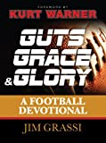 img - for Guts, Grace, and Glory: A Football Devotional book / textbook / text book