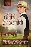 The Amish Blacksmith (The Men of Lancaster County Book 2)