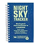 img - for Night Sky Tracker: Backyard Astronomer's Logbook by Horvitz, Leslie A. Published by Barron's Educational Series (2006) Spiral-bound book / textbook / text book