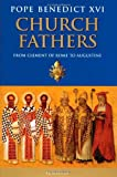 Church Fathers: From Clement of Rome to Augustine