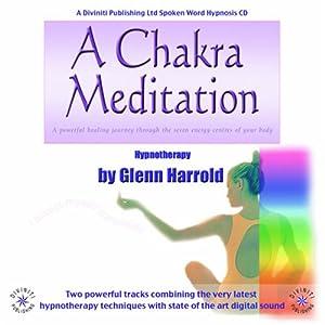 A Chakra Meditation Glenn Harrold