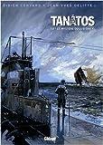 """Afficher """"Tanatos n° 3 Le Mystère du Lusitania"""""""