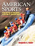 American Sports: From the Age of Folk...