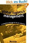 Global Logistics Management: A Compet...