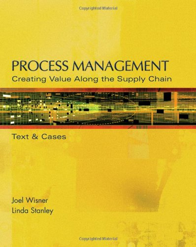 Process Management: Creating Value Along the Supply Chain...