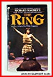The Ring: Four Plays for Children (0380794349) by Richard Wagner