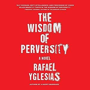 Wisdom of Perversity Audiobook