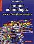 Inventions math�matiques : Jouer avec...
