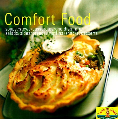 comfort-food-soups-stew-casseroles-one-dish-fare-salads-sides-breads-muffins-snacks-desserts-land-o-