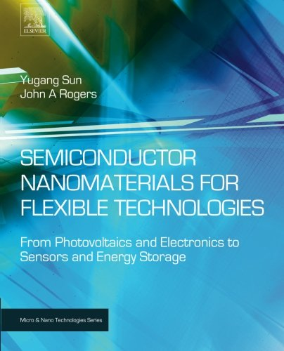 Semiconductor Nanomaterials for Flexible Technologies: From Photovoltaics and Electronics to Sensors and Energy Storage