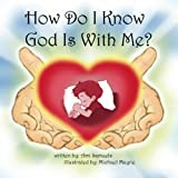 How Do I Know God Is With Me?