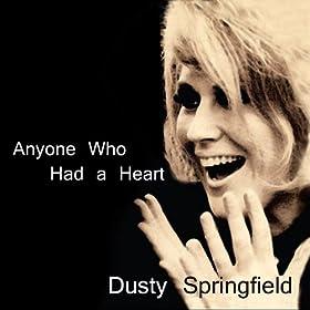 Anyone Who Had a Heart
