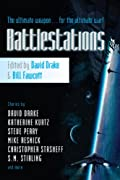 Battlestations by S. M. Stirling, Steve Perry, Mike Resnick, Katherine Kurtz, Mercedes Lackey, Jody Lynn Nye, Robert Sheckley, Christopher Stasheff cover image