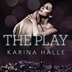 The Play | Karina Halle