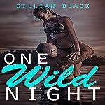 One Wild Night | Gillian Black
