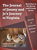 The Journal of Jimmy and Jo's Journey to Virginia (Horsey and Friends)