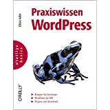 """Praxiswissen WordPress. oreillys basics.von """"Olivia Adler"""""""
