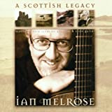A Scottish legacy Ian Melrose