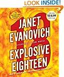 Explosive Eighteen: A Stephanie Plum...