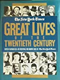 img - for New York Times Great Lives of the Twentieth Century book / textbook / text book