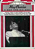 Ray Charles A Man and His Soul (Legendary Performers -- Volume 5) (0898985005) by CPP Belwin