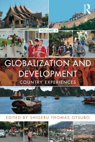 Globalization and Development Volume II: Country experiences