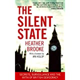 The Silent State: Secrets, Surveillance and the Myth of British Democracyby Heather Brooke