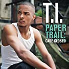 Paper Trail: Case Closed (International EP) (UK Only) [Explicit]