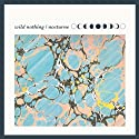 Wild Nothing - Nocturne [Audio CD]<br>$437.00